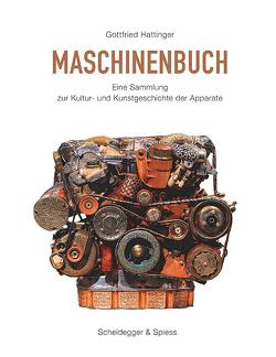 Das Maschinenbuch von Hattinger,  Gottfried