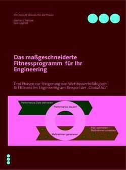 Das maßgeschneiderte Fitnessprogramm  für Ihr Engineering von Göpfert,  Jan, Tretow,  Gerhard