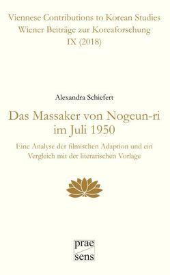 Das Massaker von Nogeun-ri im Juli 1950 von Schiefert,  Alexandra