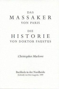 Das Massaker von Paris /Die Historie von Dr. Faustus von Marlowe,  Christopher, Schamp,  Dietrich