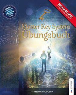 Das Master Key System Übungsbuch von Rudolph,  Helmar