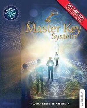 Das Master Key System von Haanel,  Charles F., Rudolph,  Helmar