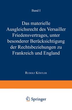 Das Materielle Ausgleichsrecht des Versailler Friedensvertrages von Dölle,  Hans