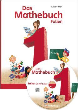 Das Mathebuch 1 – Transparentfolien von Keller,  Karl-Heinz, Meyer,  Wiebke, Müller,  Christa, Pfaff,  Peter, Simon,  Hendrik, Simon,  Nina