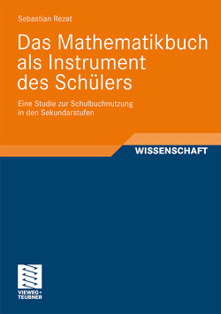 Das Mathematikbuch als Instrument des Schülers von Rezat,  Sebastian