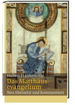 Das Matthäusevangelium von Frankemölle,  Hubert