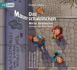 Das Mauerschweinchen – Noras Geschichte / Arons Geschichte von Heidschötter,  Uwe, Kaminski,  Stefan, Ludwig,  Katja, Spier,  Nana