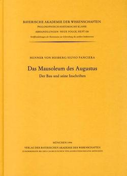 Das Mausoleum des Augustus von Hesberg,  Henner von, Panciera,  Silvio, Zanker,  Paul
