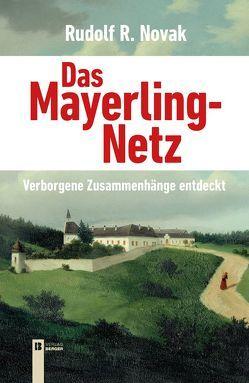 Das Mayerling-Netz von Novak,  Rudolf