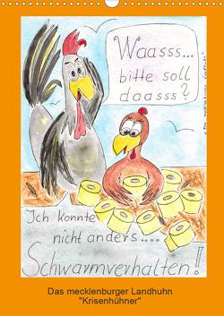 """Das mecklenburger Landhuhn """"Krisenhühner"""" (Wandkalender 2021 DIN A3 hoch) von Boldt,  Martina"""