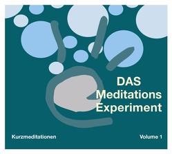 Das Meditations-Experiment Volume 1 von Gerhardt,  Charlotte, Gerhardt,  Marc
