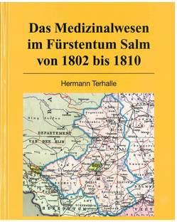 Das Medizinalwesen im Fürstentum Salm von 1802 bis 1810 von Hermann,  Terhalle