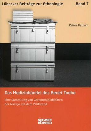 Das Medizinbündel des Benet Toehe von Hatoum,  Rainer