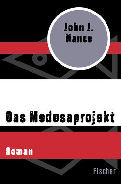 Das Medusaprojekt von Dufner,  Karin, Nance,  John J.