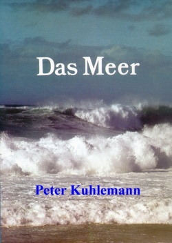 Das Meer von Kuhlemann,  Peter