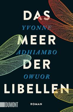 Das Meer der Libellen von Jakob,  Simone, Owuor,  Yvonne Adhiambo