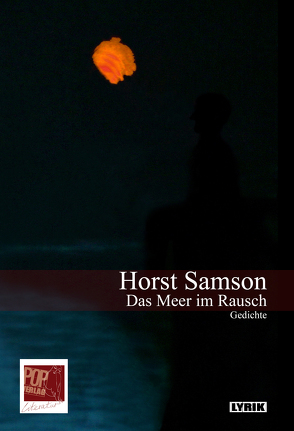 Das Meer im Rausch von Pop,  Traian, Samson,  Horst