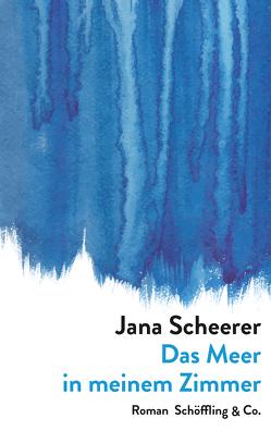 Das Meer in meinem Zimmer von Scheerer,  Jana