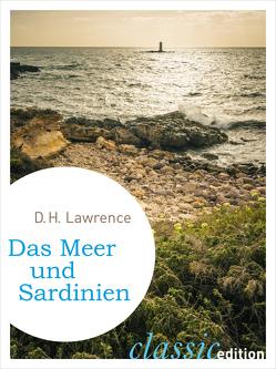 Das Meer und Sardinien von Goyert,  Georg, Lawrence,  D. H.