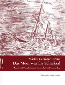 Das Meer war ihr Schicksal von Lehmann-Brune,  Marlies