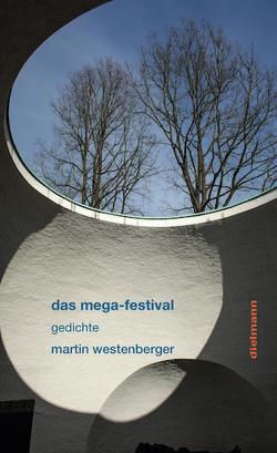 das mega-festival von Servos,  Rainer, Westenberger,  Martin