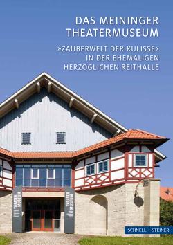 Das Meininger Theatermuseum von Kern,  Volker, Koch,  Manfred