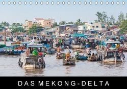 Das Mekong-DeltaAT-Version (Tischkalender 2018 DIN A5 quer) von Ristl,  Martin