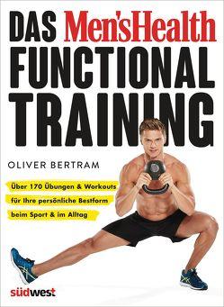 Das Men's Health Functional Training von Bertram,  Oliver