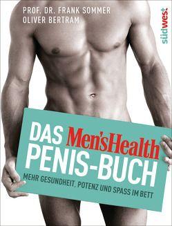 Das Men's Health Penis-Buch von Bertram,  Oliver, Sommer,  Frank