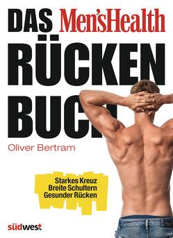 Das Men's Health Rückenbuch von Bertram,  Oliver