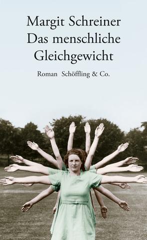 Das menschliche Gleichgewicht von Schreiner,  Margit