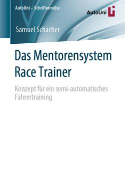 Das Mentorensystem Race Trainer von Schacher,  Samuel