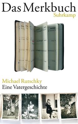 Das Merkbuch von Rutschky,  Michael