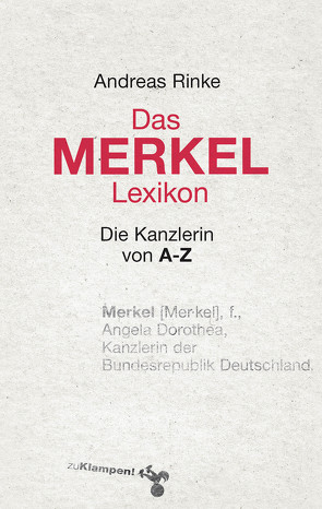 Das Merkel-Lexikon von Rinke,  Andreas