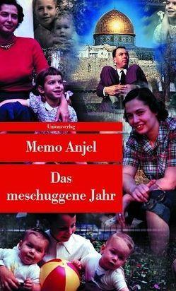 Das meschuggene Jahr von Anjel,  Memo, Hackl,  Erich, Schultze Kraft,  Peter