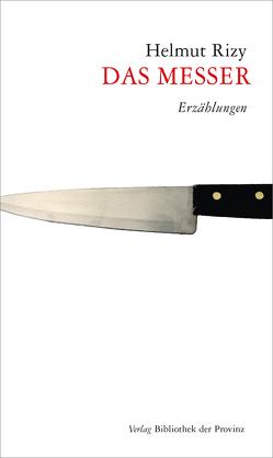 Das Messer von Rizy,  Helmut