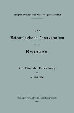 Das Meteorologische Observatorium auf dem Brocken von Assmann,  Richard