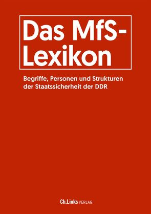 Das MfS-Lexikon von Engelmann,  Roger, Florath,  Bernd, Heidemeyer,  Helge, Münkel,  Daniela, Polzin,  Arno, Süß,  Walter