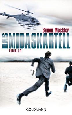 Das Midas-Kartell von Dorn-Ruhl,  Kristiana, Mockler,  Simon