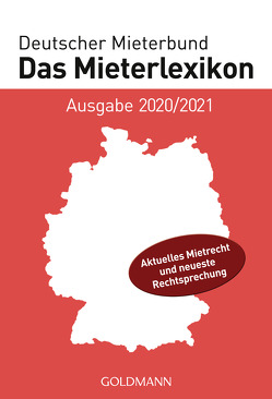 Das Mieterlexikon – Ausgabe 2020/2021 von Deutscher Mieterbund Verlag GmbH