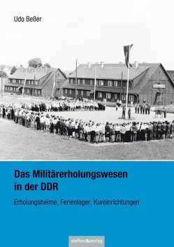 Das Militärerholungswesen in der DDR von Beßer,  Udo