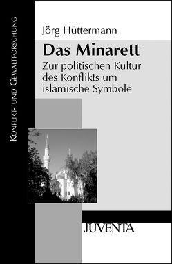 Das Minarett von Hüttermann,  Jörg