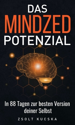 Das Mindzed Potenzial von Kucska,  Zsolt