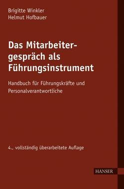 Das Mitarbeitergespräch als Führungsinstrument von Hofbauer,  Helmut, Winkler,  Brigitte