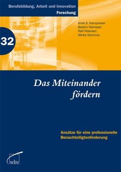 Das Miteinander fördern von Kampmeier,  Anke S., Niemeyer,  Beatrix, Petersen,  Ralf, Stannius,  Meike