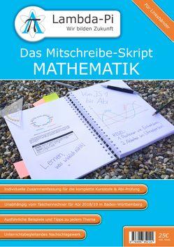 Das Mitschreibe-Skript MATHEMATIK von Kalweit,  Jan, Tippelt,  Patrick Martin