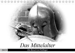 Das Mittelalter – Ein Besuch im Feldlager (Tischkalender 2019 DIN A5 quer) von happyroger