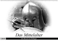 Das Mittelalter – Ein Besuch im Feldlager (Wandkalender 2019 DIN A2 quer) von happyroger
