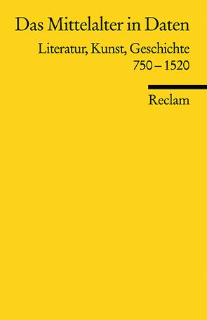 Das Mittelalter in Daten von Heinzle,  Joachim