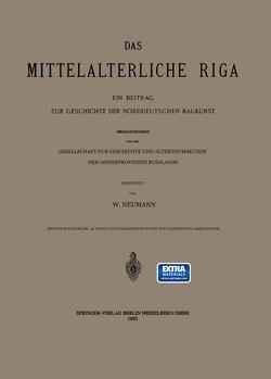 Das Mittelalterliche Riga von Neumann,  W.